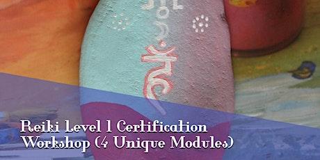Reiki Online Training Level One Certification  Module 4 of 4 tickets