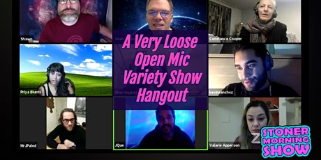 A Very Loose Open Mic / Variety Show / Hangout tickets