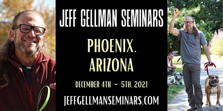 Phoenix, Arizona - Jeff Gellman's Two Day Dog Training Seminar tickets