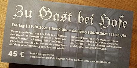 Zu Gast bei Hofe mit Gräfin Cosel in der Windmühle Seifhennersdorf Tickets