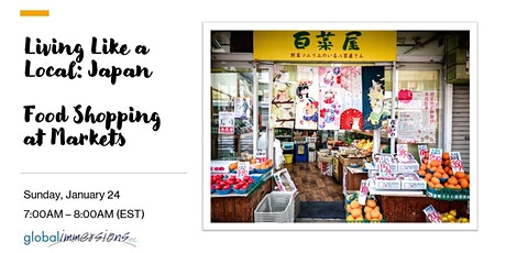 Living Like a Local:  Japan - Food Shopping at Markets tickets