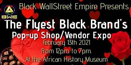 The flyest black brands pop up shop tickets