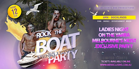 Rock The Boat with MenXclusive 12 Feb tickets
