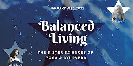 Balanced Living - Ayurveda & Yoga tickets