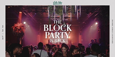 Lets Vibe Presents // RnB Block Party (2021) tickets