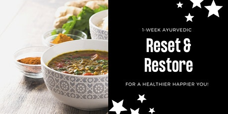 1-Week Ayurvedic Reset & Restore tickets