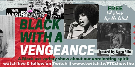 For The Culture: Black with a Vengeance tickets