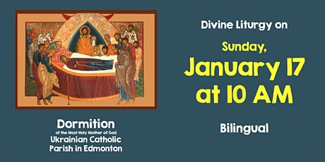 Divine Liturgy at Dormition January 17 tickets