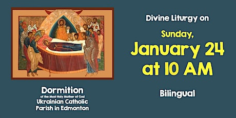 Divine Liturgy at Dormition January 24 tickets