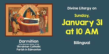Divine Liturgy at Dormition January 31 tickets