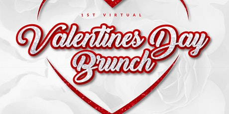 6th Annual - 1st Vitural Valentine's Day Brunch tickets