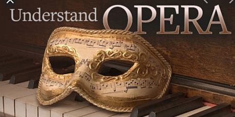 How to Listen to and Understand Opera Free Masterclass tickets