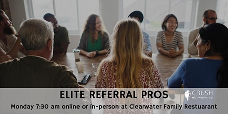 ELITE REFERRAL PROS 7:30 am Monday Weekly Meeting tickets