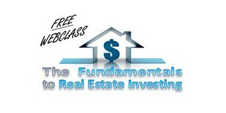 THE FUNDAMENTALS OF REAL ESTATE INVESTING tickets