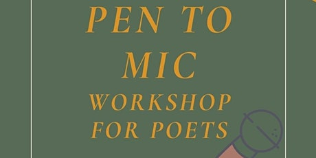 Pen to Mic: Workshop for Poets tickets