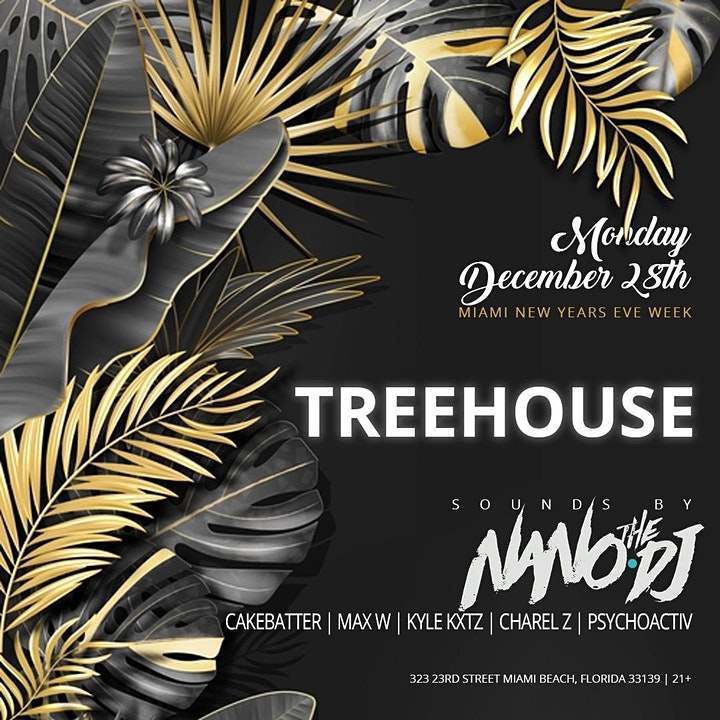 Treehouse Miami NYE Week 12/28 image
