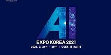 AI Expo Korea 2021 (Visit remotely with personal guide) tickets