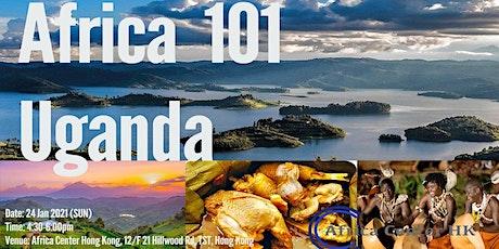 Africa 101 | Uganda tickets