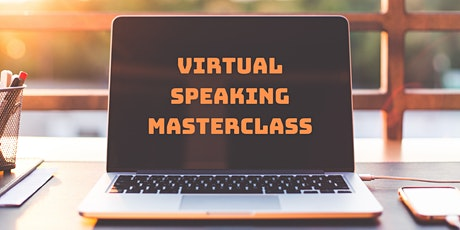 Virtual Speaking Masterclass Cardiff tickets