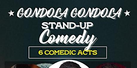 Gondola Gondola Comedy Show tickets
