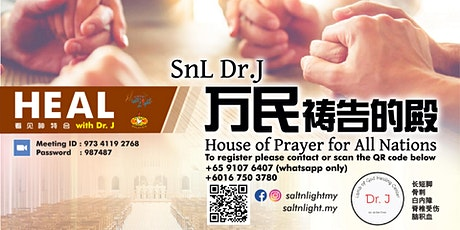 SALT N LIGHT Dr.J 万民祷告的殿 [House of Prayer for All Nations] tickets