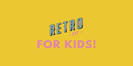 Retro Fit for Kids tickets