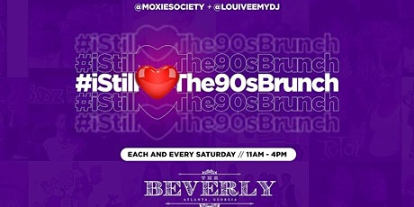 I Still Love The 90s #BrunchParty tickets