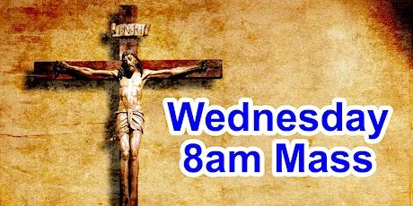 8:00am Wednesday Mass (OUTDOOR SCHOOL PARKING AREA) tickets