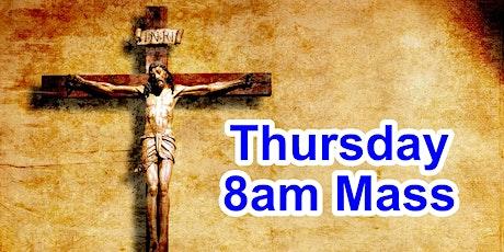8:00am Thursday Mass (OUTDOOR SCHOOL PARKING AREA) tickets