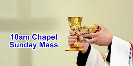 10:00am CHAPEL Sunday Mass (OUTDOOR PARKING AREA) tickets
