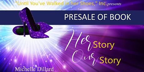 """PreSale of Book, """"Her Story Our Story"""" tickets"""