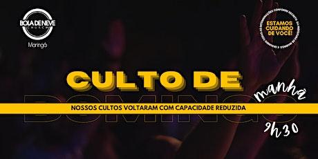 CULTO DOMINGO MANHÃ (24/01) 09h30 ingressos