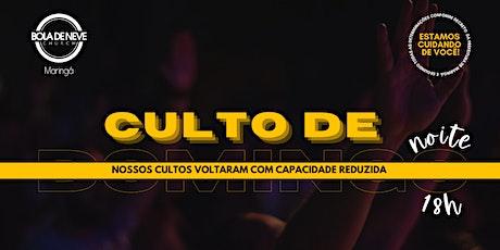CULTO DOMINGO NOITE (31/01) 18h00 ingressos