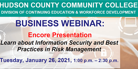 Encore Presentation: Information Security & Best Practice; Risk Management tickets