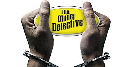 Dinner Detective Interactive Murder Mystery Dinner Show tickets