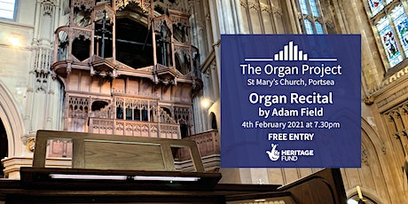 The Organ Project : Organ Recital given by Adam Field tickets