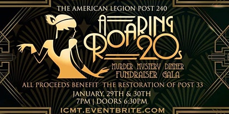 1920's Murder Mystery BENEFIT SHOW for American Legion Post #33 tickets