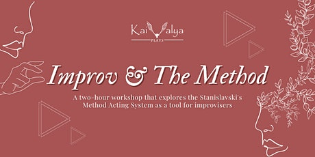 Improv and The Method (Stanislavski) - A Workshop tickets
