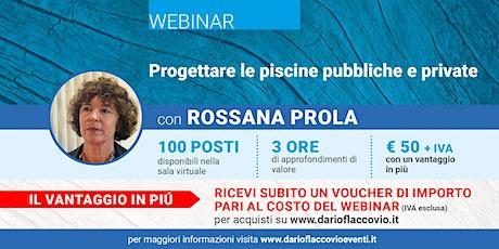 WEBINAR : PROGETTARE LE PISCINE PUBBLICHE E PRIVATE biglietti
