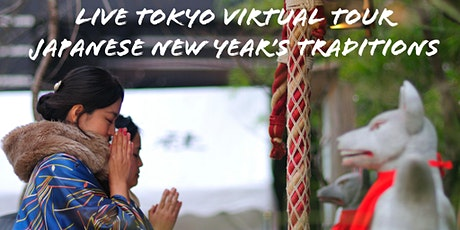 Tokyo Live Virtual Tour - Japanese New Year's Traditions tickets