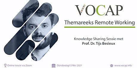 VOCAP Themareeks Remote Working | Deel 4: Knowledge Sharing tickets