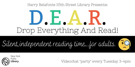 D.E.A.R.: Drop Everything And Read! Silent Independent Reading for Adults tickets