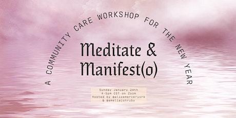 Meditate & Manifest(o) tickets