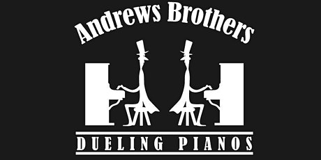 Andrews Brothers Dueling Pianos Show tickets