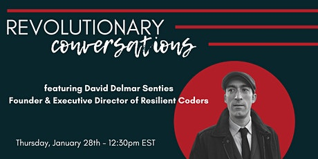 1776 Presents: Revolutionary Conversations featuring David Delmar Senties tickets