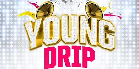 Young Drip Tour tickets