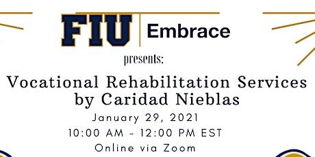 Vocational Rehabilitation Services tickets