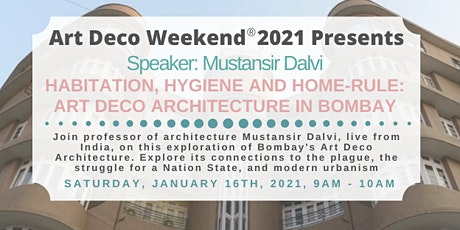Habitation, Hygiene and Home-Rule: Art Deco Architecture in Bombay tickets