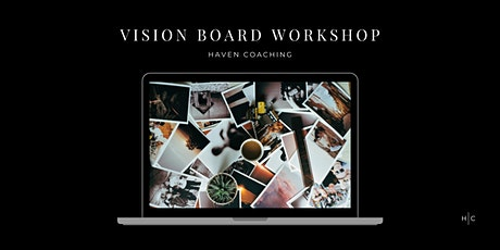 Vision Board Workshop | Haven Coaching tickets
