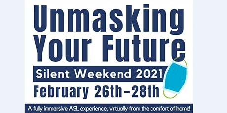 Silent Weekend 2021 - Unmasking Your Future tickets